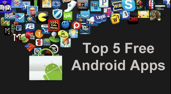 top-5-free-android-apps