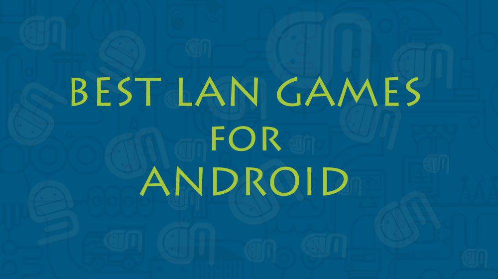 Best-LAN-Games-for-Android