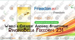 World's cheapest Android Smartphone Ringing Bell Freedom 251 priced at 251 INR.