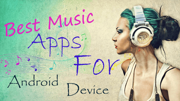 best music apps for android device