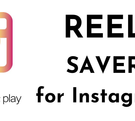 Reels, IGTV, Photo & Video Downloader from Instagram